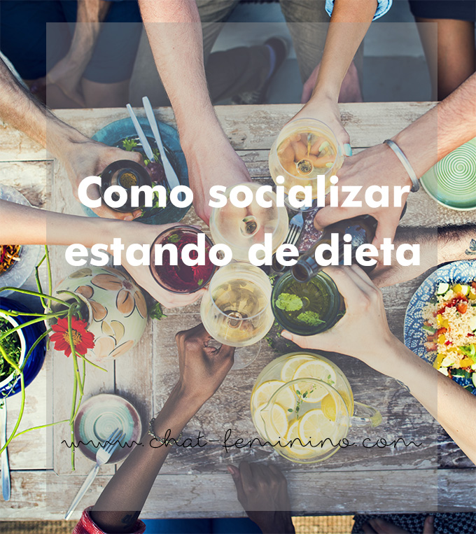 O desafio de socializar estando de dieta