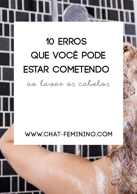 10 erros que você poder estar cometendo ao lavar os cabelos